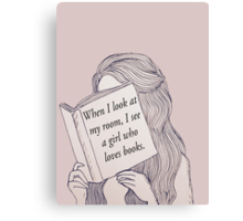 I see a girl who loves to read.  Canvas Print