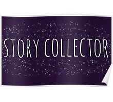 I am a Story Collector Poster