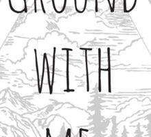 Break Ground With Me, Man Sticker
