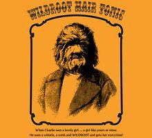 Wildroot for Wild men Unisex T-Shirt