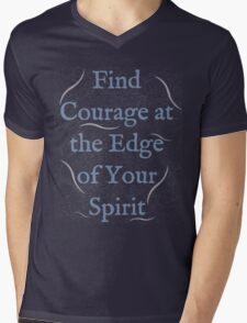 Find Courage at the Edge of Your Spirit Mens V-Neck T-Shirt