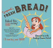 Myrna Tyrngaarde's Fresh Bread! Photographic Print