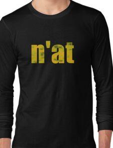 Vintage n'at (Pittsburgh) text Long Sleeve T-Shirt