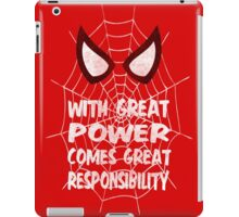 With great power... ( Spider-man ) iPad Case/Skin