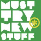 must try new stuff by heavyhand