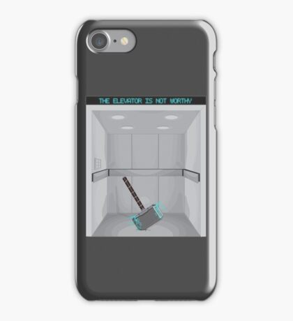 The elevator is not worthy iPhone Case/Skin