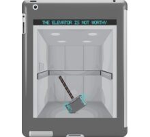 The elevator is not worthy iPad Case/Skin