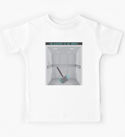 The elevator is not worthy Kids Tee