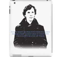 Heroes dont exist iPad Case/Skin