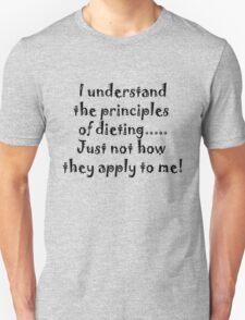 DIETING? T-Shirt