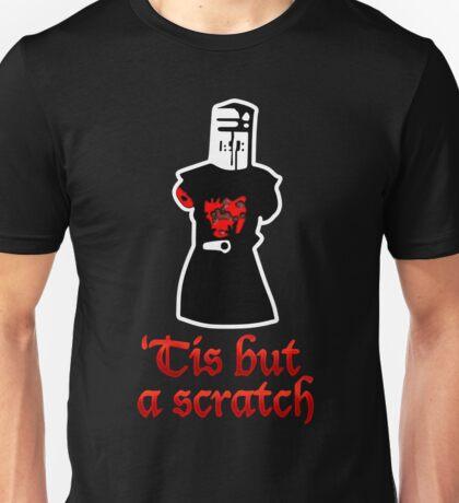 Tis But A Scratch Unisex T-Shirt
