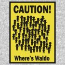 Where's Waldo by cautionsign