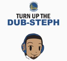 Turn up the Dub-Steph by tkeio