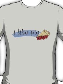 I like Pie. T-Shirt