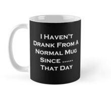 That Day Mug Mug
