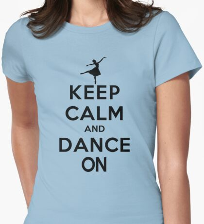 Keep Calm and Dance On (LS) Womens Fitted T-Shirt