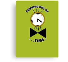Running out of time! Canvas Print