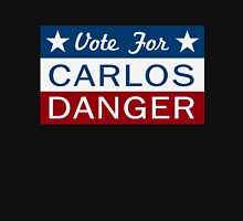Vote Carlos Danger Unisex T-Shirt