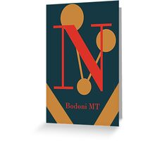 Bodoni Font Iconic Charactography - N Greeting Card