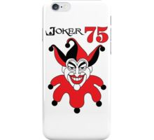 The Joker - Look who turned 75 iPhone Case/Skin