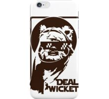 Deal Wicket- Brown iPhone Case/Skin