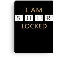 I Am Sherlocked - Sherlock Holmes Canvas Print
