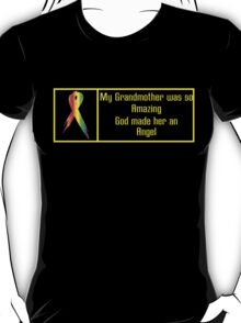 """""""My Grandmother was so Amazing, God made Her an Angel"""" Collection #550023A T-Shirt"""