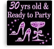 PURPLE 30 YR OLD PARTY GIRL DESIGN Canvas Print