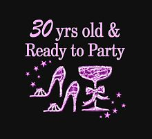 PURPLE 30 YR OLD PARTY GIRL DESIGN Unisex T-Shirt