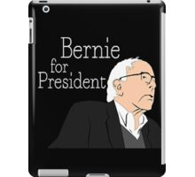 Bernie For President iPad Case/Skin