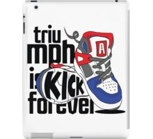 Triumph is Kick Forever iPad Case/Skin