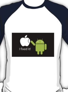I fixed It ! T-Shirt
