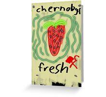 Chernobyl strawberry Greeting Card