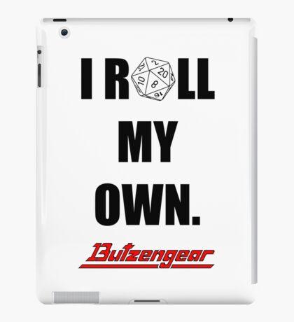 I Roll My Own. -- White iPad Case/Skin