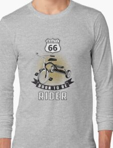born to be rider Long Sleeve T-Shirt