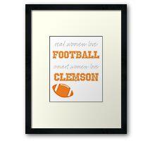 Smart Women Love Clemson Framed Print