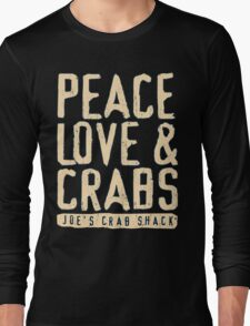 Peace Love And Crabs Long Sleeve T-Shirt