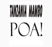 Tanzania poa by nazboo