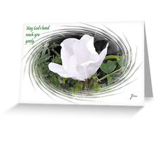May God's Hand Touch You Gently. Greeting Card