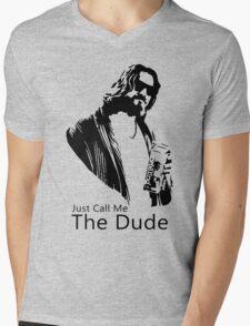 Just Call Me The Dude Mens V-Neck T-Shirt