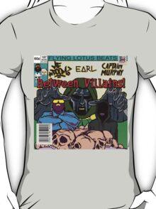 Between Villains T-Shirt
