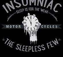 Sleep Is For The Weak by insomniacsmcc