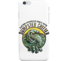 Dumpster Critter. iPhone Case/Skin