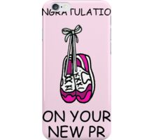 Congratulations on your new PR iPhone Case/Skin
