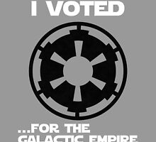 I voted for the Galactic Empire! by Panda-Siege