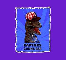 Raptors Gonna Rap by Buddhuu