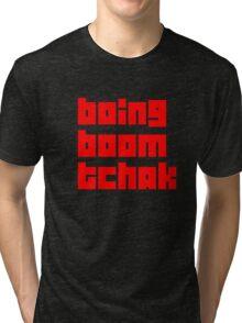boing boom tchak Tri-blend T-Shirt