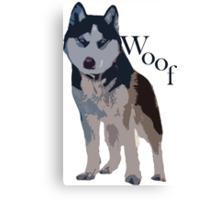 Woof - Siberian Husky Canvas Print