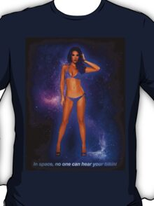 In space no one can hear your bikini 2 T-Shirt