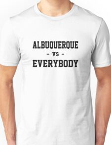 Albuquerque vs Everybody Unisex T-Shirt
